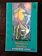 Mascara Suelta by Roberto Sosa