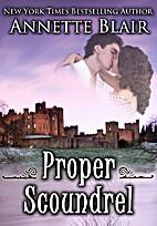Proper Scoundrel by Annette Blair