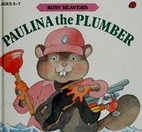 Paulina the Plumber by Cathy East Dubowski