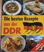 Die besten Rezepte aus der DDR - Oda Tietz