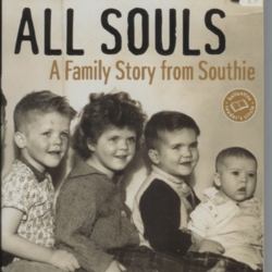 all souls a family story from southie Within a few years-a sequence laid out in all souls with mesmerizing urgency-the neighborhood's collapse is echoed by the macdonald family's tragedies all but destroyed by grief and by the southie code that.