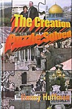 The Creation Puzzle Solved by Jimmy Huffman