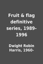 Fruit & flag definitive series, 1989-1996 by…