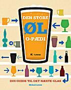 Den store øl-o-pædi - din guide til den…