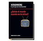 Heisenberg : el principio de incertidumbre :…