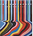 Ian Davenport: Prismatic by Tony Godfrey