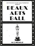 1978 Beaux Arts Ball by San Francisco Tavern…