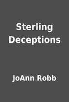Sterling Deceptions by JoAnn Robb