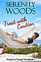 Treat with Caution by Serenity Woods