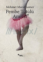 Pembe Tütülü Amiral by Mehmet Murat Somer