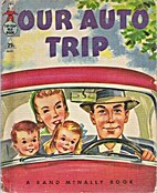 Our Auto Trip [A Rand McNally Elf Book] by…