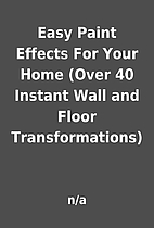 Easy Paint Effects For Your Home (Over 40…
