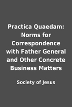 Practica Quaedam: Norms for Correspondence…