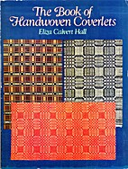 The Book of Handwoven Coverlets by Eliza…
