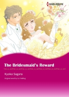 The Bridesmaid's Reward [Manga] by Kyoko…