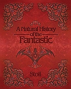 A Natural History of the Fantastic by…