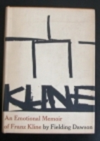 An Emotional Memoir of Franz Kline by…