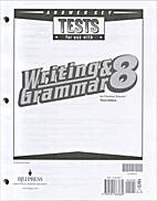 Writing & Grammar 8 Tests Answer Key, 3rd…