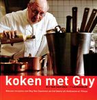 Koken met Guy nieuwe recepten van Guy Van…