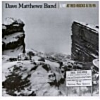 Live At Red Rocks 8.15.95 by Dave Matthews…
