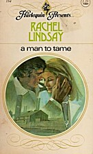 A Man to Tame by Rachel Lindsay