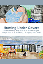 Hunting Under Covers by Kaje Harper