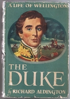 The Duke by Richard Aldington