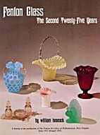 Fenton Glass: The First, Second and Third…