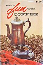 More Fun with Coffee