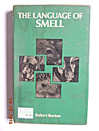 The language of smell by Robert Burton