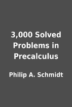 3,000 Solved Problems in Precalculus by…