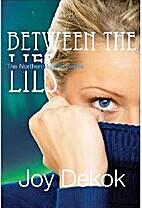 Between the Lies (Northern Lights Series #1)…