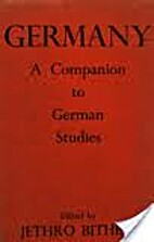 Germany: a Companion to German Studies by…