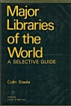 Major libraries of the world: A selective…