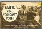 Beat It Kid... You Can't Vote! (Fawcett…