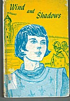 Wind and shadows; the story of Joan of Arc…