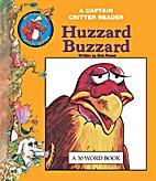 Huzzard Buzzard (Captain Critter Readers:…