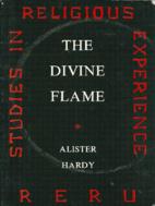 Divine Flame by Sir Alister Hardy