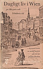 Daily life in the Vienna of Mozart and…