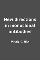 New directions in monoclonal antibodies by…
