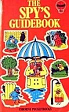 Spy's Guidebook by Falcon Travis