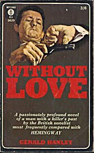 Without Love by Gerald Hanley