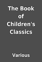 The Book of Children's Classics by Various