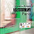 Métro ♯4 Paris by Catarina…