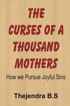The Curses of a Thousand Mothers - How we…