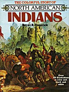 The Colorful Story of North American Indians…