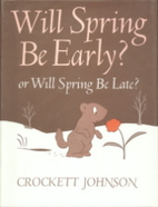 Will Spring Be Early? or Will Spring Be…