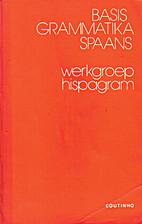 Basisgrammatika Spaans by Lily Coenen