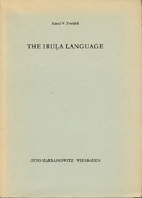 The Iruḷa language by Kamil V. Zvelebil