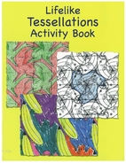 Lifelike Tessellations Activity Book by…